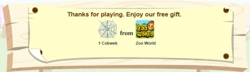 Zoo World giving away 1 Free Cobweb